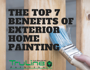 truline painting exterior home painting benefits