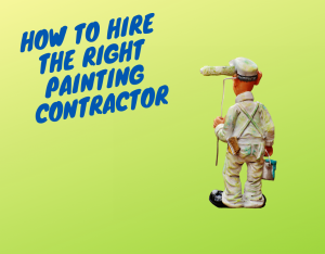 how to hire a painting contractor truline painting